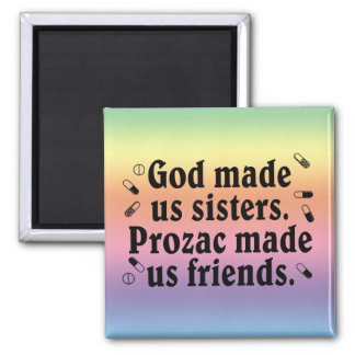 God made us sisters square magnet