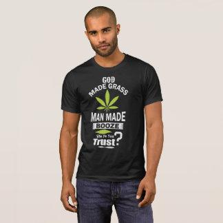 God Made Weed God Made Beer In God We Trust T-Shirt