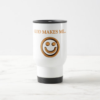 GOD MAKES ME... Religious cups 15 Oz Stainless Steel Travel Mug