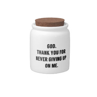 God Never Gives Up On Me Candy Jar