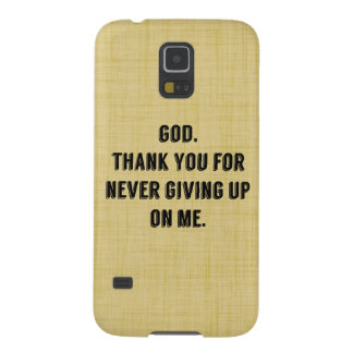 God Never Gives Up On Me Galaxy S5 Cases