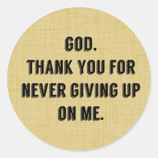 God Never Gives Up On Me Sticker