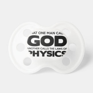God or Physics Pacifier