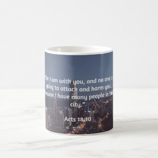 """God Quotes: Acts 18:10  -- """"No One Will Harm You"""" Coffee Mug"""
