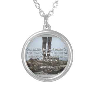 "God Quotes: Acts 18:9 -- ""Do Not Be Silent"" Silver Plated Necklace"
