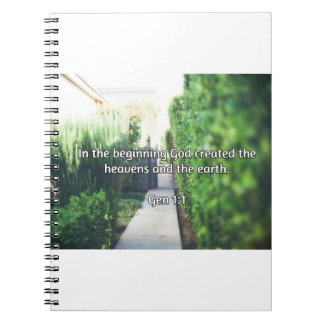 """God Quotes: Gen 1:1 -- """"In the Beginning"""" Spiral Notebooks"""