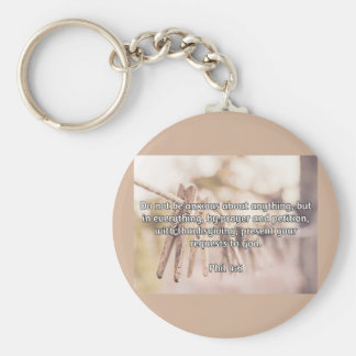 "God Quotes: Phil 4:6 -- ""Do Not Be Anxious"" Basic Round Button Keychain"