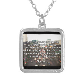 """God Quotes: Rom 12:2 -- """"Don't Conform"""" Silver Plated Necklace"""