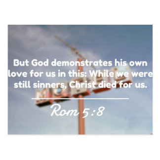 """God Quotes: Rom 5:8 -- """"Christ Died For Us"""" Postcard"""