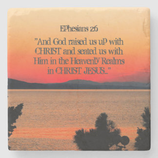 God raised us up with Christ Ephesians 2:6, Sunset Stone Coaster