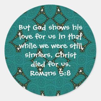 God's Love Scripture Quote Romans 5:8 Round Sticker