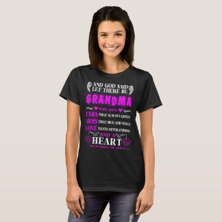 God Said Let There Be Grandma Heart Of Gold Tshirt