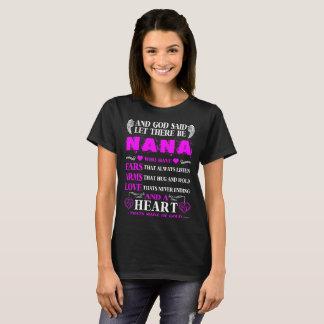 God Said Let There Be Nana Heart Of Gold Tshirt