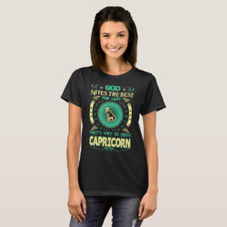 God Saves Best For Last He Made Capricorn Zodiac T-Shirt