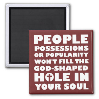God-Shaped Hole Christian Quotes Sayings Magnet
