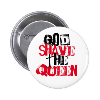 God Shave the Queen 2 Inch Round Button