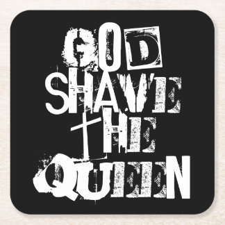 God Shave the Queen Square Paper Coaster