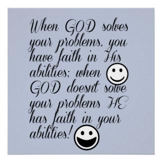 God Solves Your Problem Poster