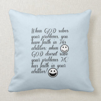 God Solves Your Problem Throw Pillow