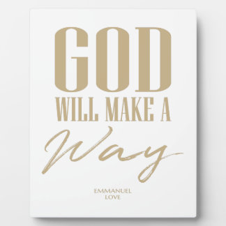 God will make a way plaque
