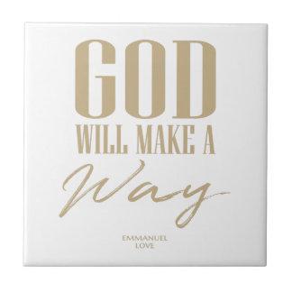 God will make a way tile