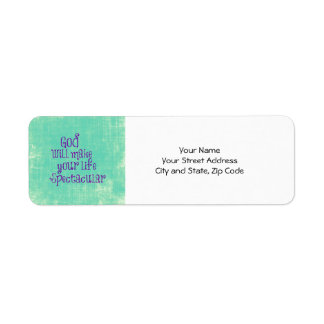 God will make your life Spectacular Quote Labels