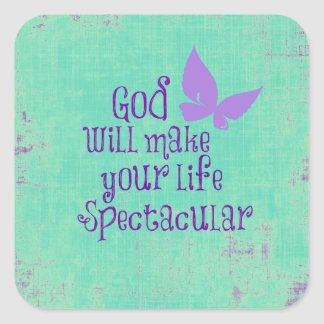 God will make your life Spectacular Quote Sticker