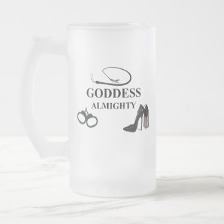 GODDESS ALMIGHTY FROSTED GLASS BEER MUG