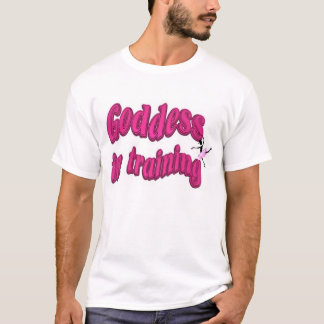 Goddess in Training- Riley T-Shirt