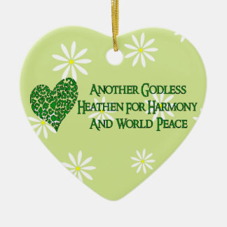 Godless For World Peace Ceramic Ornament