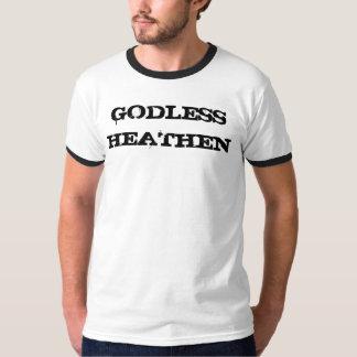 GODLESS HEATHEN # 1 T-Shirt