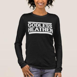 Godless Heathen Long Sleeve T-Shirt