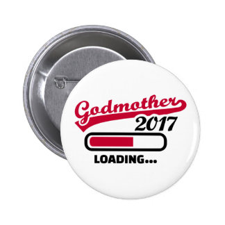 Godmother 2017 2 inch round button