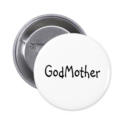 GodMother Black Pinback Buttons