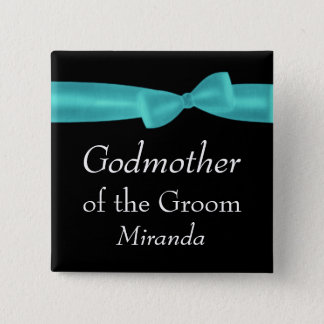 GODMOTHER of GROOM Aqua Bow Wedding Custom Name Y5 2 Inch Square Button