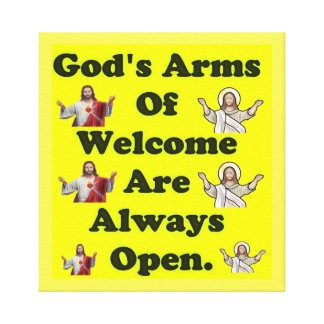 God's Arms Of Welcome Are Always Open. Canvas Print