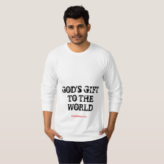 GOD'S GIFT TO THE WORLD - T-SHIRT