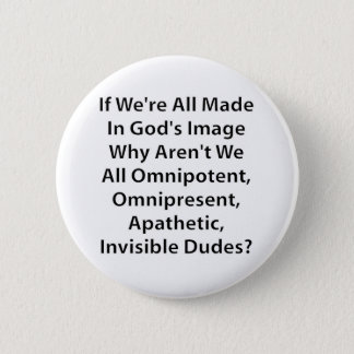 God's Image? 2 Inch Round Button