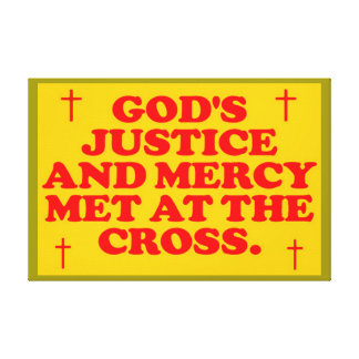 God's Justice And Mercy Met At The Cross. Canvas Print