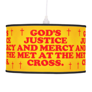 God's Justice And Mercy Met At The Cross. Pendant Lamp