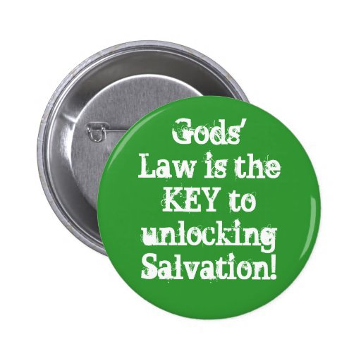 Gods' Law is the KEY to unlocking Salvation! Pins
