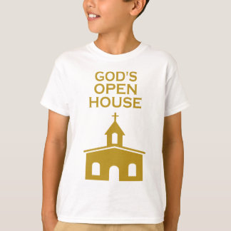 God's Open House T-Shirt