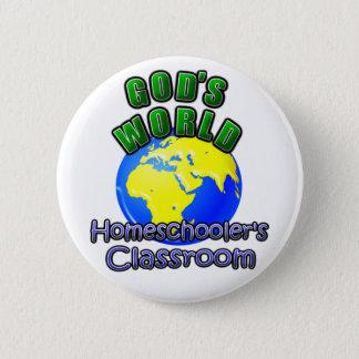 God's World- Homeschooer's Classroom 2 Inch Round Button