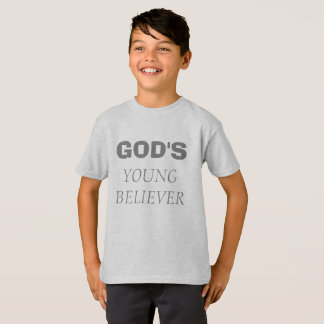 Gods young believer T-Shirt