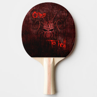 Goes to hell ping pong paddle