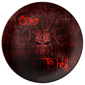 Goes to hell porcelain plate