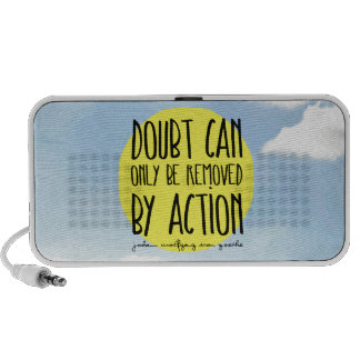 """Goethe Quote """"Doubt Can Only be Removed By Action"""" iPhone Speakers"""