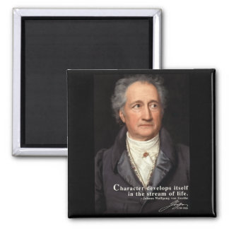 Goethe Quote on Character Magnet