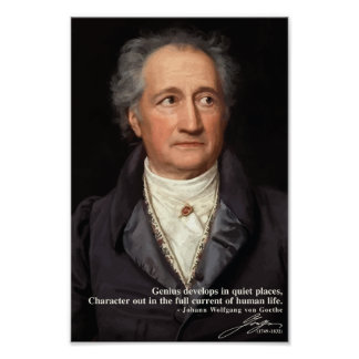 Goethe Quote on Genius and Character Poster