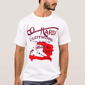 GOIN' HARD FOR HAITI T-Shirt